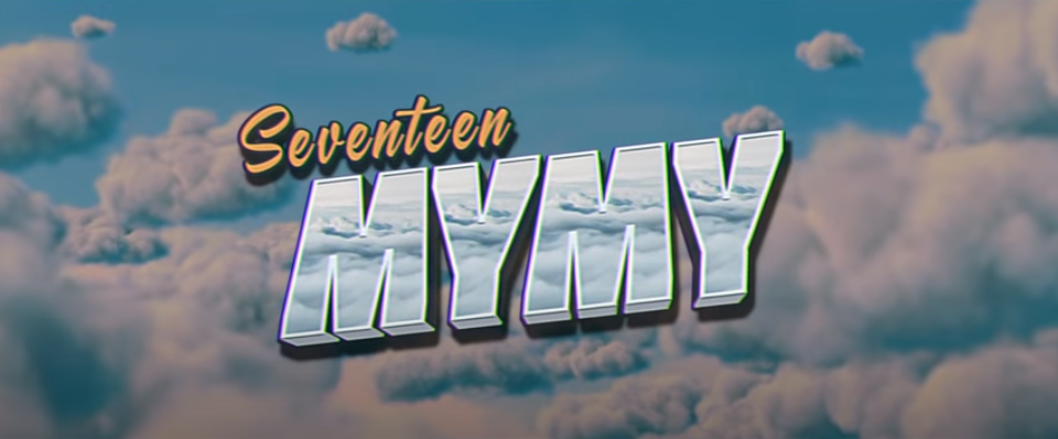 "SEVENTEEN's new song ""My My"" MV released! Pay attention to the ..."